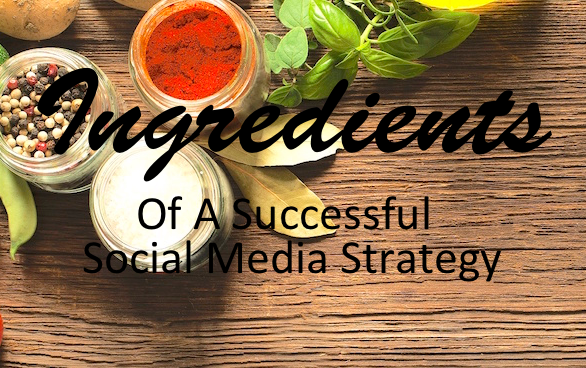 The Ingredients of a Great Social Media Strategy